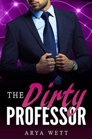 student teacher professor romance 145 books the dirty professor a teacher student romance a big bad