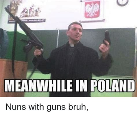 Memes About Memes - 25 best memes about meanwhile in poland meanwhile in