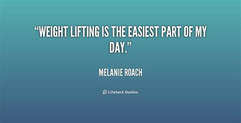 The Weight Is by Weight Lifting Quotes And Sayings Quotesgram