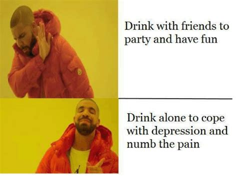 Drinking Alone Meme - funny numb memes of 2017 on sizzle funny
