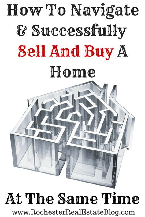 how to sell and buy a house how to sell and buy a home at the same time
