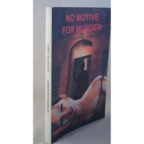 no motive in murdoch books barely read books no motive for murder by w e johns