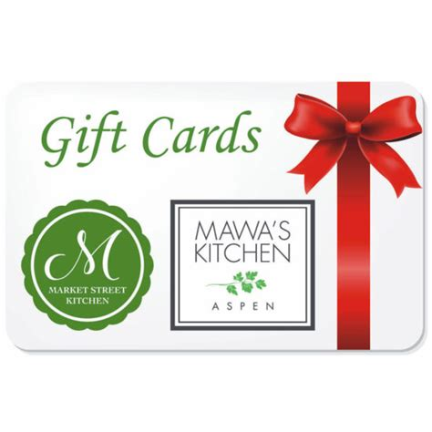 Market Street Gift Cards - product categories gift certificate gift card mawa s kitchen aspen