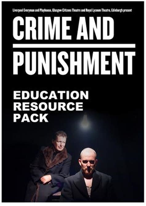 crime and punishment education resource pack for teachers by everyman playhouse theatres issuu