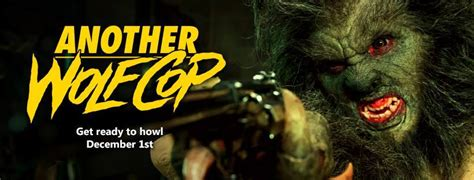 movie club another wolfcop by leo fafard teaser trailer page 34