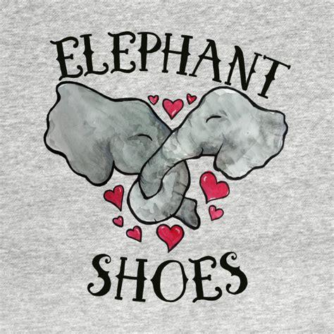 elephant shoes elephant shoes elephant shoes t shirt teepublic
