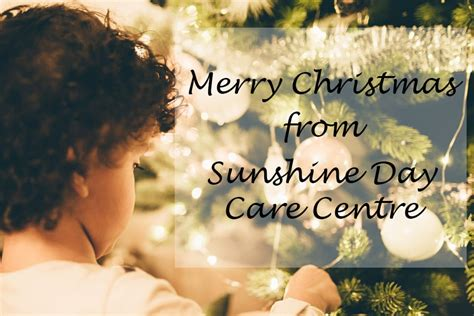 merry christmas  happy  year sunshine daycare centre