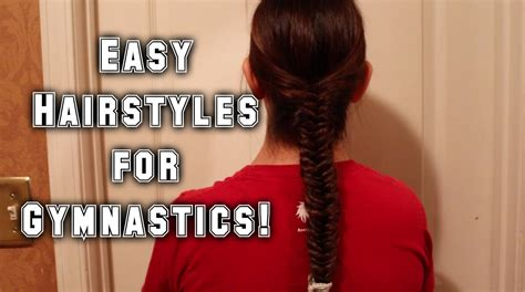 easy updos for gymnastics easy hairstyles for gymnastics youtube