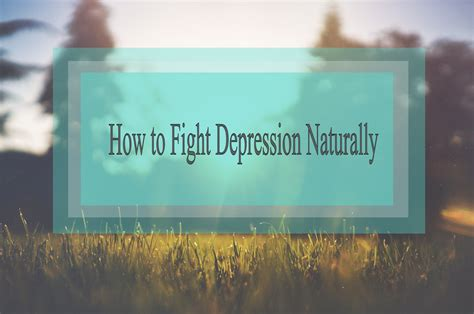 10 Ways To Fight Depression by 6 Ways To Fight Depression Productivity Theory