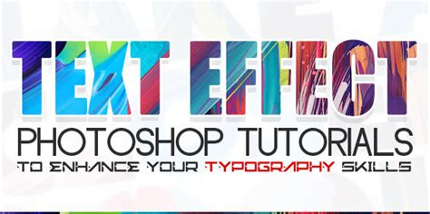 typography graphic tutorial new text effects photoshop tutorials to enhance typography