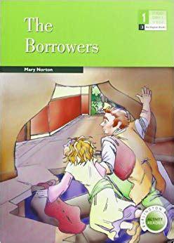 libro the borrowers borrowers the 9789963475414 amazon com books
