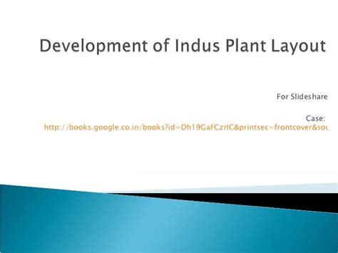 plant layout presentation case study for plant layout a modern analysis