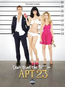 Dont Trust The B In Appartment 23 by Don T Trust The B In Apt 23 Pulled From Abc Schedule