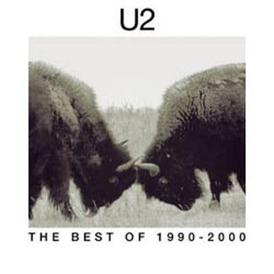 u2 best of the best of 1990 2000 d r k 252 lt 252 r sanat ve e茵lence d 252 nyas莖