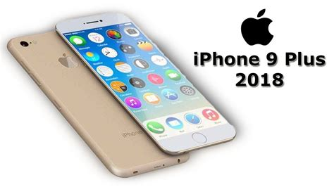 iphone 9 plus iphone 9 plus phone specifications price apple iphone 9