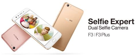 Handphone Oppo F3 Selfie Expert oppo f3 plus goes official a selfie expert with dual