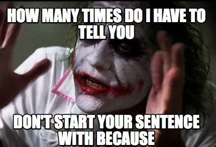 how many times do i to tell you books meme creator how many times do i to tell you don t