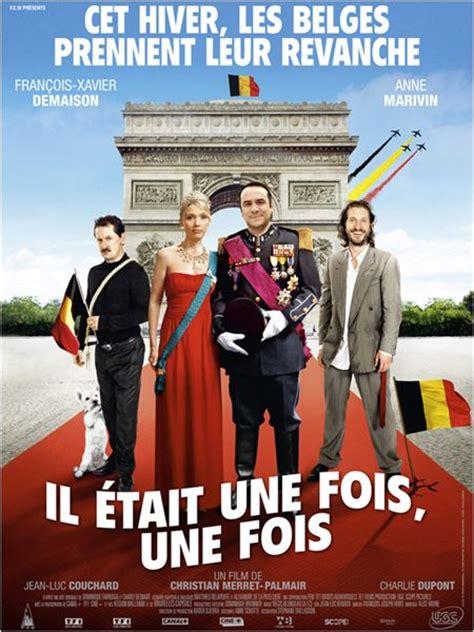 film comedie français il 233 tait une fois une fois tous les concours pour gagner