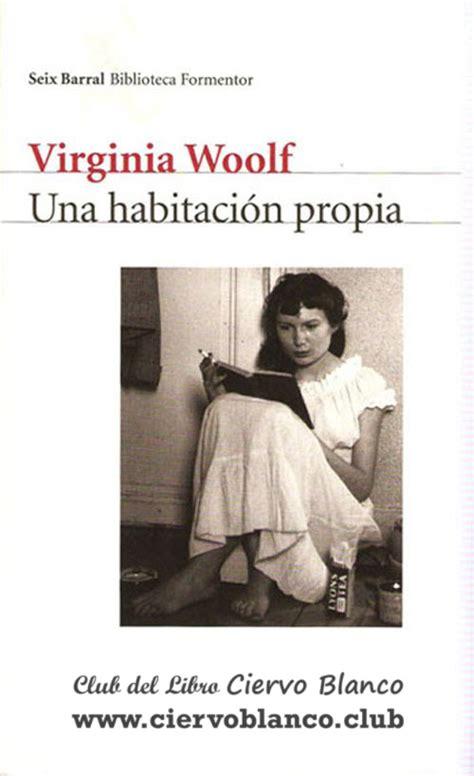 un cuarto propio virginia woolf tertulia literaria un cuarto propio virginia woolf madrid club