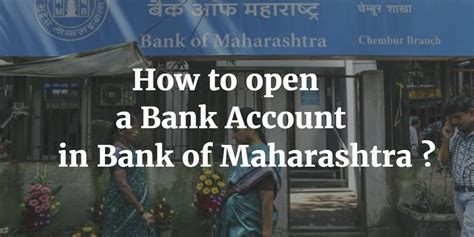 how to open a bank account in a foreign country how to change address in bank of maharashtra