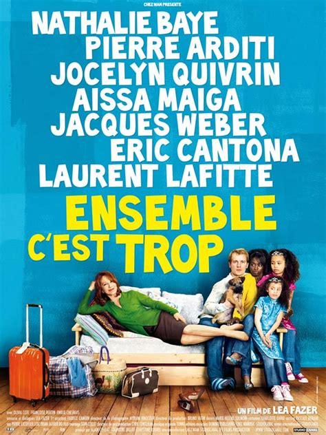 film comedie familiale ensemble c est trop film 2009 allocin 233