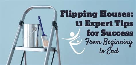 flipping houses tips flipping houses 11 expert tips for success healthywealthywiseproject