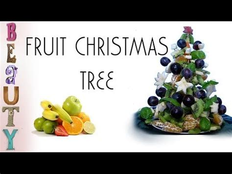 how to make christmas fruits fruit tree how to make a tree out of fruit