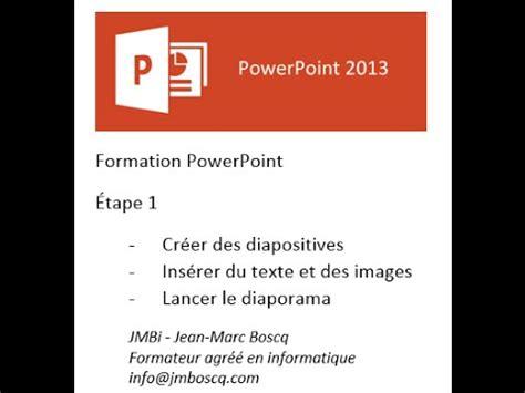 tutoriel powerpoint 2013 gratuit tutoriel powerpoint 2013 cr 233 er un diaporama partie 1