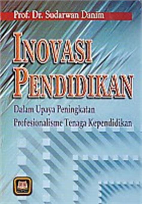 Administrasi Sekolah Dan Manajemen Kelas Sudarwan Danim Pustaka Setia toko buku rahma inovasi pendidikan