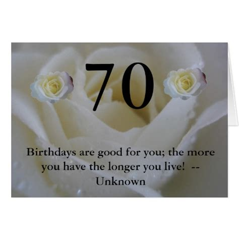 70th Birthday Greetings Quotes 70th Birthday White Rose Quote Greeting Greeting Card Zazzle