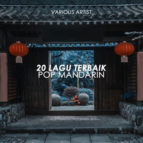 beribu alasan fitri handayani 20 lagu terbaik pop mandarin by various artists on spotify