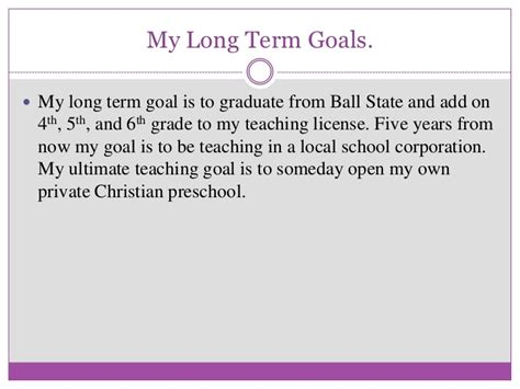 My Term Goal Is To Complete My Mba Education early childhood education slideshare draft