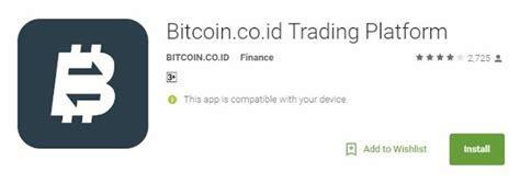 bitcoin co id aplikasi android bitcoin co id indodax trading platform