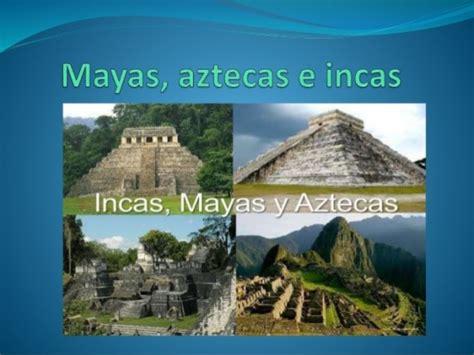 imagenes mayas e incas m 225 s informaci 243 n de los mayas incas y aztecas para ni 241 os