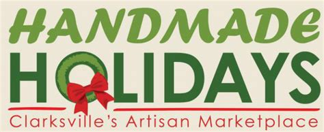 Handmade Holidays - clarksville parks and recreation now accepting vendor