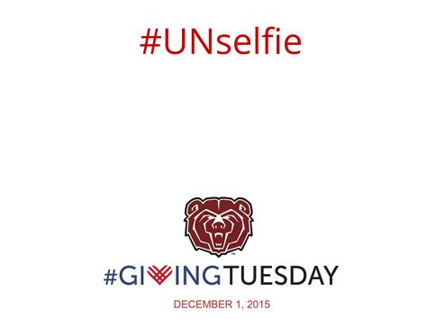 Social Media Kit Giving Tuesday 2015 Web And New Media Blog Missouri State University Unselfie Giving Tuesday Template