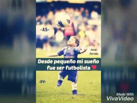 imagenes con frases de amor al futbol imagenes del amor al futbol youtube