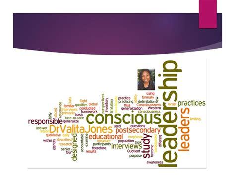 Conscious Leadership conscious leadership as an empowering leadership practice