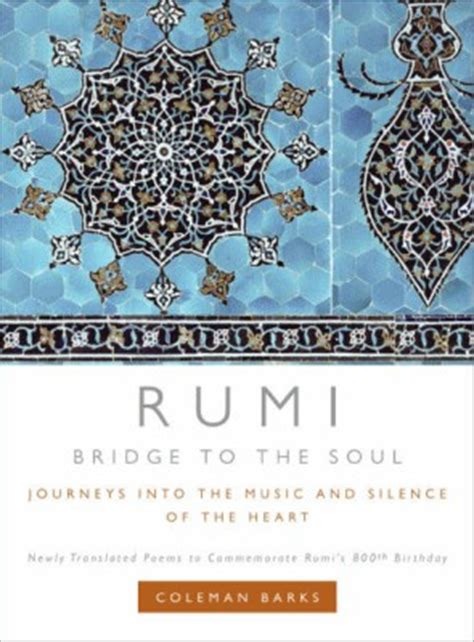 Rumi Bridge To The Soul Journeys Into The And Silence buy couplets from kabir kabir dohe 01 edition at flipkart snapdeal homeshop18 ebay