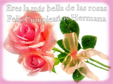 imagenes de feliz cumpleaños con flores para hermana frases para hermana frases de amor imagenes bonitas