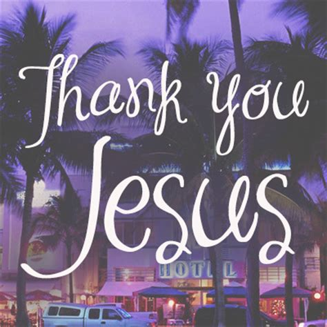 thank you jesus images thank you jesus pictures photos and images for