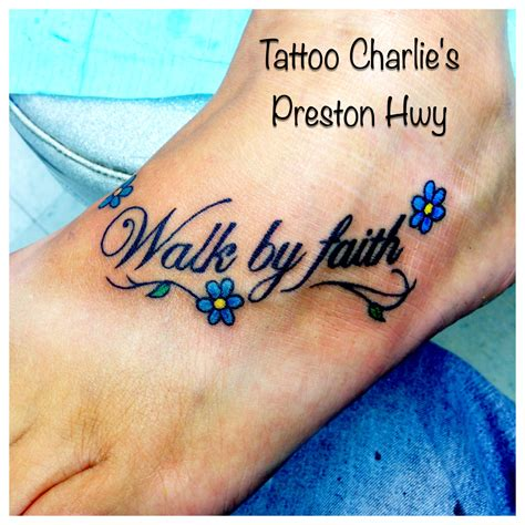 walk by faith tattoo walk by faith by pike s