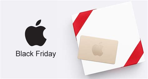 Apple Gift Card Black Friday - apple announces black friday 2017 deals with gift card offer of up to 210