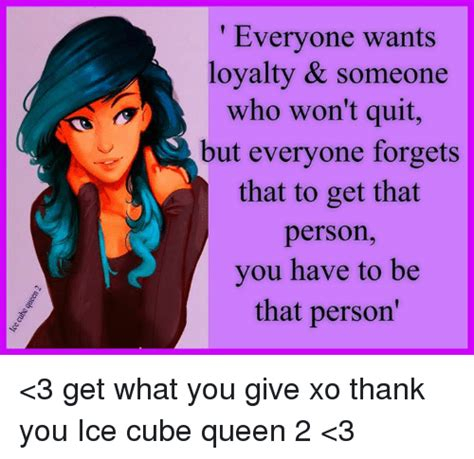 She Wonthank You To Everyone 2 by Everyone Wants Loyalty Someone Who Won T Quit But