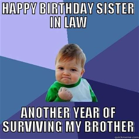 happy birthday sister in law quickmeme