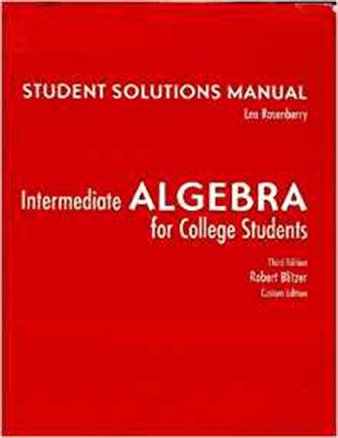 intermediate algebra for college students 3rd edition students solution manual for intermediate algebra for