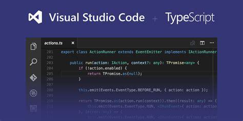 tutorial visual studio code c typescript programming with visual studio code