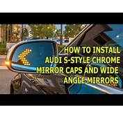 How To Install S Style Chrome Matt Mirrors Covers Caps On