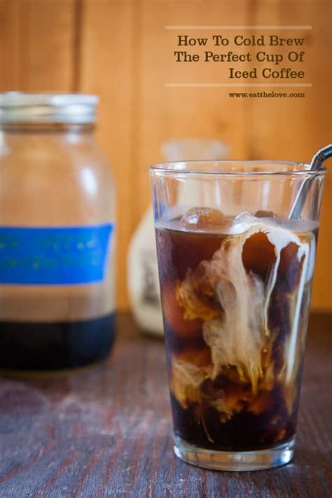 cold brewed coffee recipe cold brew coffee recipe how to cold brew coffee eat