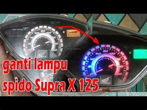 Speedometer Supra X 125 tutorial ganti lu speedometer supra x 125